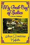 img - for My Grab-Bag of Sallies: A Literary Pabulum book / textbook / text book