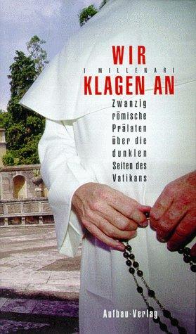 Wir klagen an Gebundenes Buch – 1999 Millenari Aufbau-Verlag 3351024991 MAK_GD_9783351024994