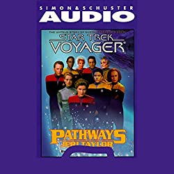 Star Trek, Voyager: Pathways (Adapted)