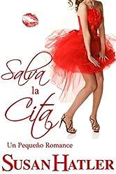 Salva la Cita (Mejor una Cita que Nunca nº 4) (Spanish Edition)