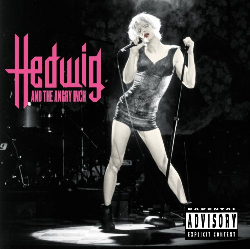 Hedwig And The Angry Inch (Ori...
