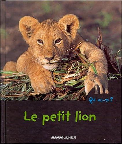 En ligne téléchargement Le Petit Lion pdf epub