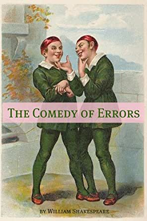 shakespeare comedy of errors essay Essay shakespeares the comedy of errors the comedy of errors was shakespeares first comedy it is a light yet dramatic play about a family of twins, their.