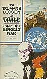 1950: Truman's Decision, Glenn D. Paige, 0394706099