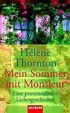 img - for Mein Sommer mit Monsieur: Eine Provenzalische Liebesgeschichte book / textbook / text book