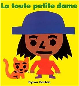 "Afficher ""La Toute petite dame"""