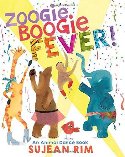 Zoogie Boogie Fever! An Animal Dance Book