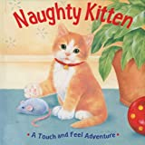 Naughty Kitten, Sterling Publishing Co., Inc., 1402724543