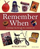 Remember When, Robert Opie, 1840001291