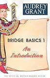 Bridge Basics 1, Audrey Grant, 0939460114