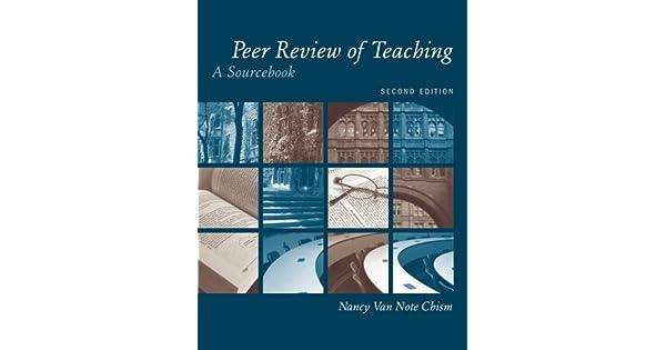 Peer Review of Teaching: A Sourcebook: Nancy Van Note Chism