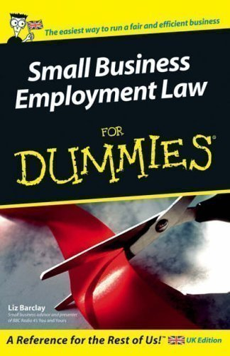 Small Business Employment Law For Dummies by Liz Barclay [02 September 2005]