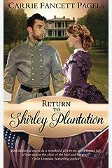 Return to Shirley Plantation: A Civil War Romance Paperback