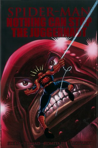 Spider-Man: Nothing Can Stop The Juggernaut PDF