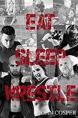 Eat Sleep Wrestle Paperback