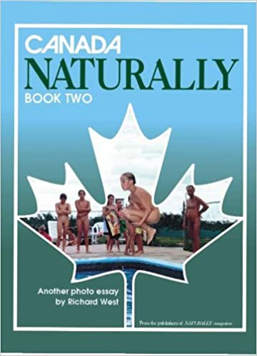 canada naturally book two canada naturally book two by richard west 2000 05 03