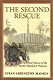 The Second Rescue, Susan Arrington Madsen, 1932597492