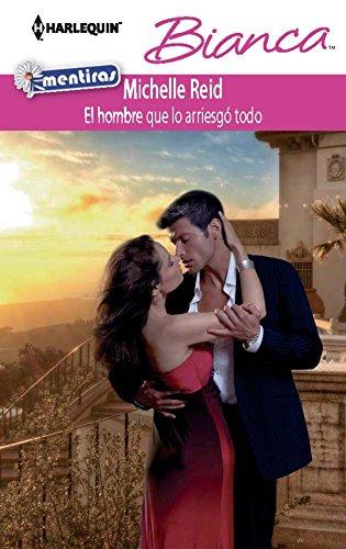 El hombre que lo arriesgó todo (Bianca) (Spanish Edition) by [Reid