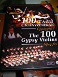The 100 Gypsy Violins / Gypsy Fire - 100 Tagu Ciganyzenekar DVD / First time on DVD / 5.1 sound / PAL DVD / 120 minutes incredible music