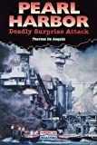 Pearl Harbor: Deadly Surprise Attack (American Disasters) by Therese DeAngelis (2002-07-03)