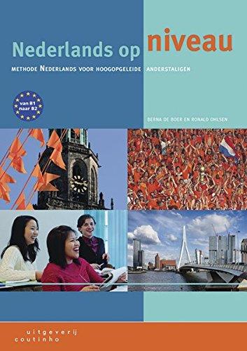 Nederlands op niveau Neu: Lehrbuch + Internet-Zugangscode