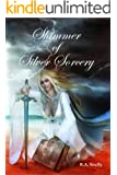 Shimmer of Silver Sorcery (Silvinesh Series Book 3)