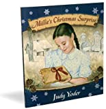 Millie's Christmas Surprise, Judy Yoder, 087813638X