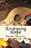 Undying Hope, Sarah Moritz, 1481109065