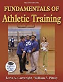 img - for Fundamentals of Athletic Training, Second Edition by Lorin Cartwright (2005-06-27) book / textbook / text book