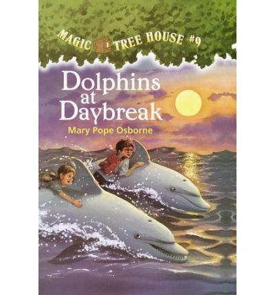 Dolphins at Daybreak: 9, Magic Tree House (Magic Tree House) (Hardback) - Common