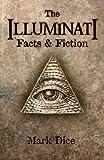 The Illuminati: Facts & Fiction