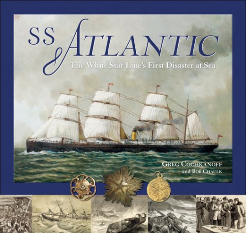 SS Atlantic: The White Star Line's First Disaster at - Lines Steamship Canada