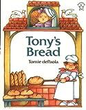 Tony's Bread, Tomie dePaola, 0698113713