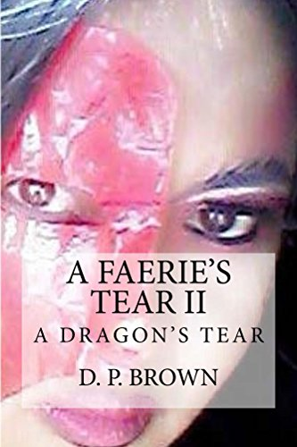 A Faerie's Tear II - A Dragon's Tear