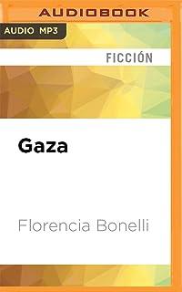 Gaza (Caballo de fuego) (Spanish Edition)