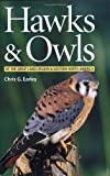 Hawks and Owls of the Great Lakes Region and Eastern North America, Chris G. Earley, 1552979032