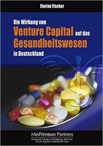 Die Wirkung von Venture Capital auf das Gesundheitswesen in Deutschland