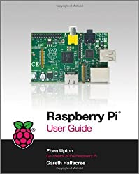 Raspberry Pi User Guide by Eben Upton, Gareth Halfacree (2012) Paperback