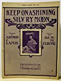 img - for Keep On A-Shining Silv'ry Moon book / textbook / text book
