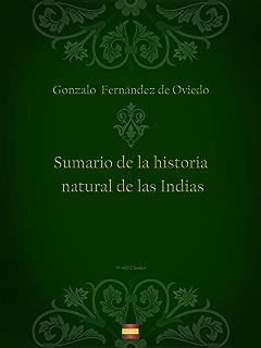 Sumario de la historia natural de las Indias (Spanish Edition)