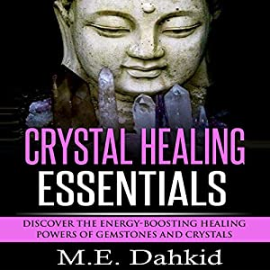 Crystal Healing Essentials Audiobook