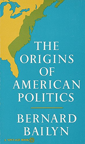 The Origins of American Politics (Political And Economic Causes Of The French Revolution)