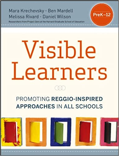 Promoting Reggio-Inspired Approaches in All Schools Visible Learners