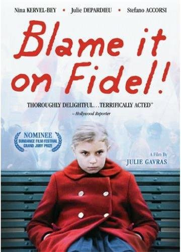 Blame It On Fidel (Movies For 9 Year Old Girls)