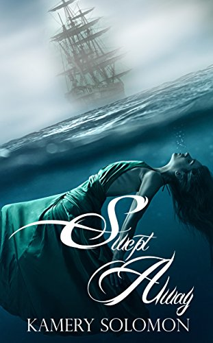 """The first in a finished series!                  From Kamery Solomon, #1 bestselling genre author and creator of the bestselling series The God Chronicles, comes SWEPT AWAY, a time travel romance fraught with danger and secrets on the high seas!""""Amaz..."""