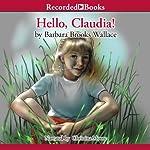 Hello, Claudia! | Barbara Brooks Wallace