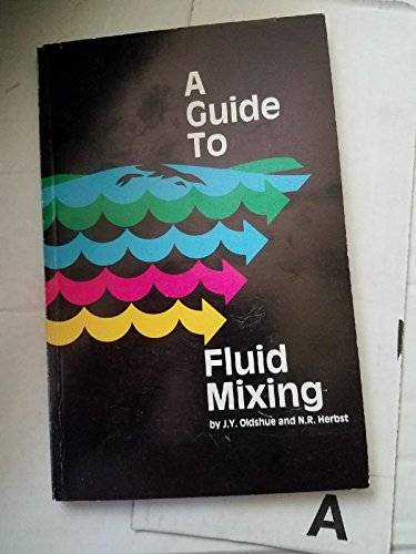 Guide To Fluid Mixing