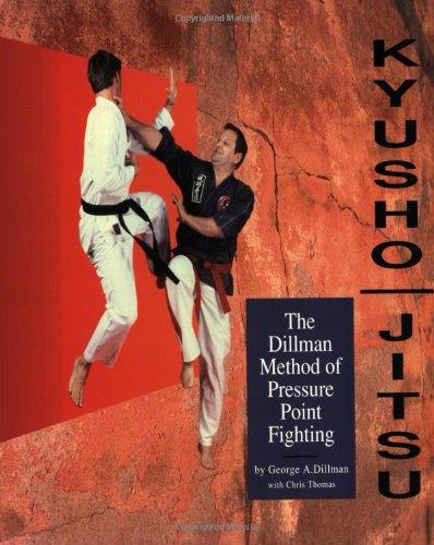 Kyusho-Jitsu: The Dillman Method of Pressure Point Fighting by Brand: Dillman Karate Intl