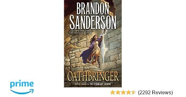 Oathbringer  Book Three of the Stormlight Archive  Brandon Sanderson   9780765326379  Amazon.com  Books 446b2bf2758