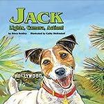 Jack: Lights, Camera, Action! | Dawn Bentley